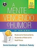 Mente Vencendo o Humor, A
