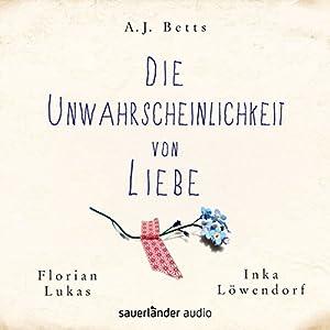 Die Unwahrscheinlichkeit von Liebe Audiobook