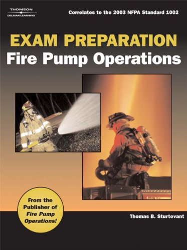 Fire Pump Operations - Exam Preparation For Fire Pump Operations