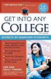 Get into Any College, Gen Tanabe and Kelly Y. Tanabe, 1932662286