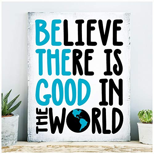 Believe There is Good in the World Self Adhesive Fabric Vinyl Decal Sticker (12.5
