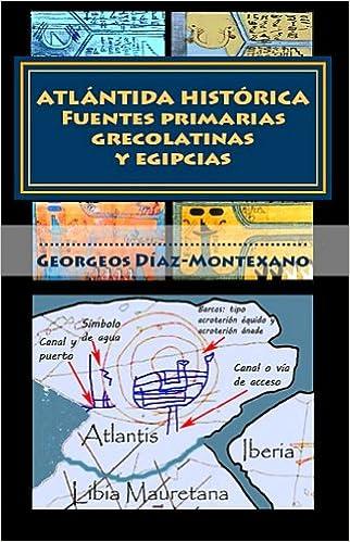 ATLÁNTIDA HISTÓRICA. Fuentes primarias grecolatinas y