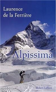 Alpissima, La Ferrière, Laurence de