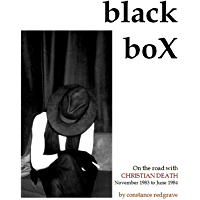 Black Box: On the road with Christian Death November 1983 to June 1984 (English Edition)