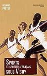 Sports et sportifs français sous Vichy par Pretet