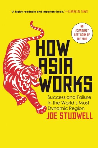 How Asia Works, by Joe Studwell