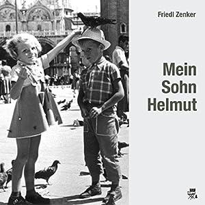 Mein Sohn Helmut Hörbuch