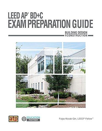 LEED AP BD+C Exam Preparation Guide [Fulya Kocak Gin - LEED Fellow] (Tapa Blanda)