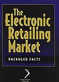 The Electronic Retailing Market