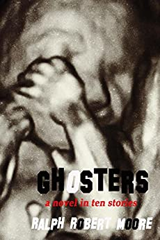 Ghosters by [Moore, Ralph Robert]