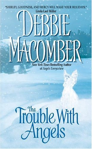 Image result for the trouble with angels book by debbie macomber