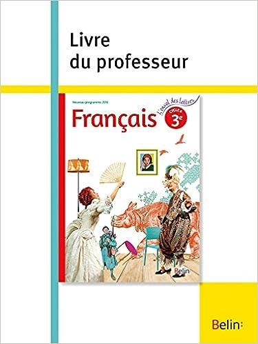 Francais 3e L Envol Des Lettres Livre Du Professeur