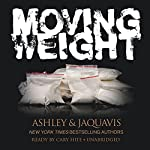 Moving Weight   Ashley JaQuavis