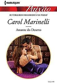 Amante do Deserto (Harlequin Jessica Especial Livro 498)