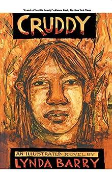 Cruddy: A Novel by [Barry, Lynda]