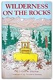 Wilderness on the Rocks, Howie Wolke, 0933285051