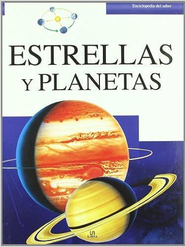 Estrellas y planetas / Stars and Planets (Enciclopedia Del Saber / Encyclopedia of Knowledge)