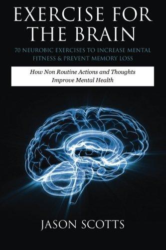 Exercise Brain Neurobic Exercises Increase