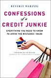 Confessions of a Credit Junkie: Everything You Need to Know to Avoid the Mistakes I Made Pdf