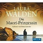 Die Maori-Prinzessin | Laura Walden