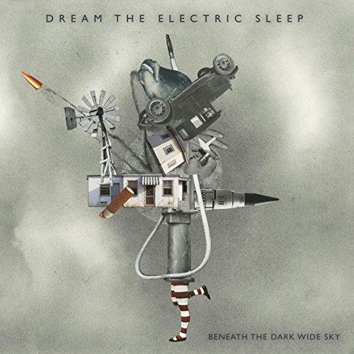Dream the Electric Sleep: Beneath the Dark Wide Sky (Digipak) (Audio CD)