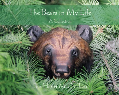 - The Bears in My Life: A Collection