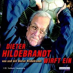Dieter Hildebrandt wirft ein Hörspiel