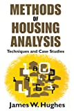 Methods of Housing Analysis : Techniques and Case Studies, , 1412848415