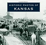 Historic Photos of Kansas