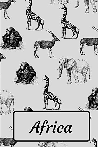 Africa: Africa Safari Notebook / Travel Journal / Diary/ Composition Book 120 Lined Pages ( 6