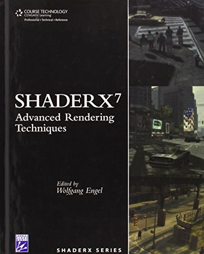 ShaderX7: Advanced Rendering Techniques by Engel, Wolfgang