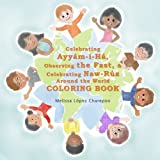 COLORING BOOK - Celebrating Ayyam-i-Ha, Observing the Fast, Celebrating Naw-Ruz Around the World