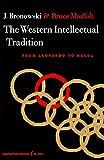 Western Intellectual Tradition: From Leonardo to Hegel
