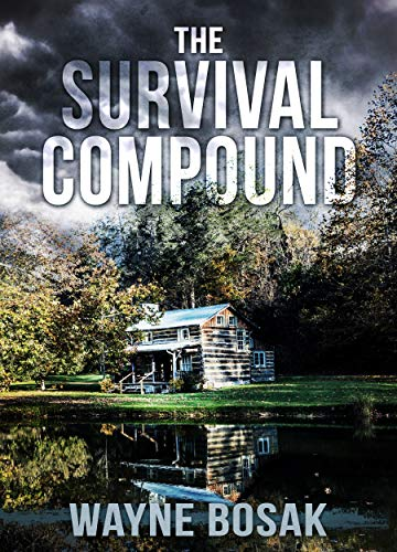 The Survival Compound by [Bosak, Wayne]