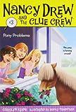 Pony Problems (Nancy Drew and the Clue Crew #3)