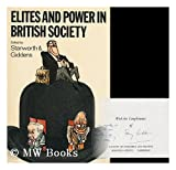 Elites and Power in British Society, , 052109853X