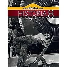 História, Sociedade & Cidadania. 8º Ano