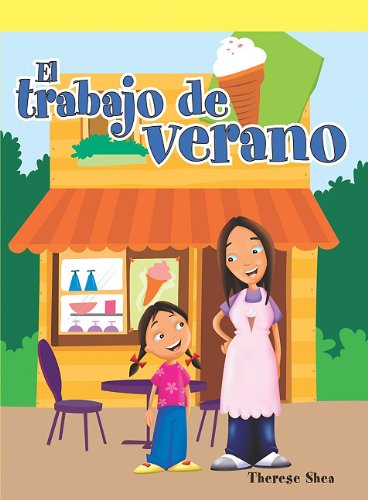 Trabajo de Verano (Neighborhood Readers Level D) por Therese M. Shea