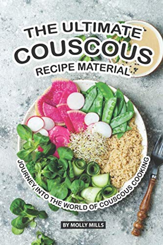 The Ultimate Couscous Recipe Material: Journey into the World of Couscous Cooking