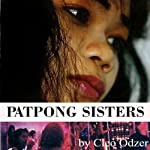 Patpong Sisters: An American Woman's View of the Bangkok Sex World | Cleo Odzer