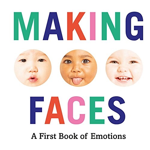 Making Faces: A First Book of Emotions (English Edition)