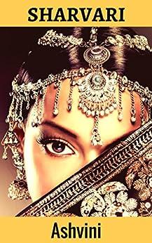 Sharvari: A Historical Romance (Royal Romance Collection Book 1) by [Kala, Ashvini]
