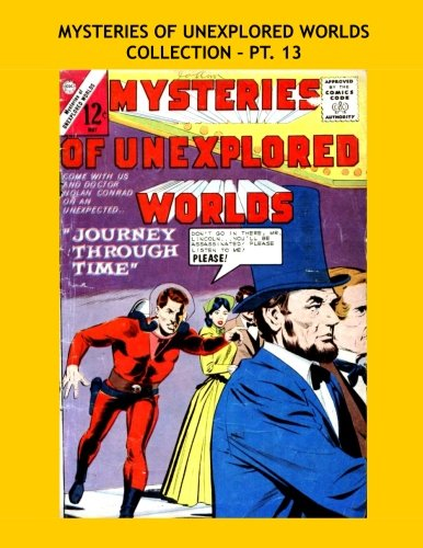 Download Mysteries Of Unexplored Worlds Collection - Pt. 13: Issues #41-43, 45 -- All Stories - No Ads ebook