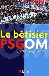 Le bêtisier PSG/OM