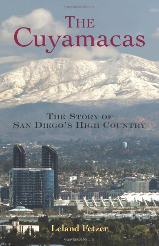 Cuyamacas Story of San Diego's High Country