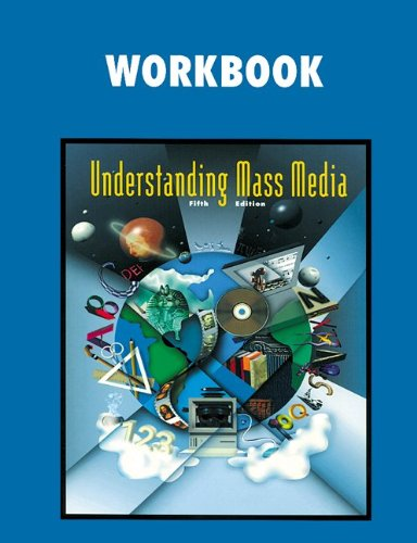 Understanding Mass Media, Workbook