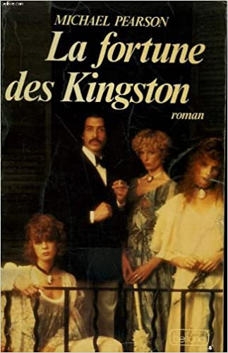 La fortune des Kingston de Michael Pearson