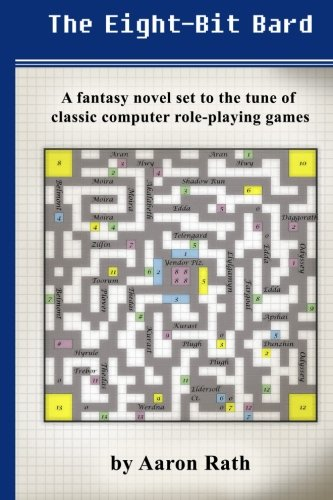 8 Tunes (The Eight-Bit Bard: A fantasy novel set to the tune of classic computer role-playing)