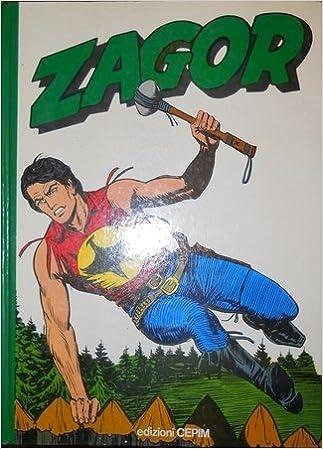 Amazon.it: ZAGOR CARTONATO VERDE LO SPIRITO CON LA SCURE - AA.VV ...