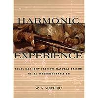 Harmonic Experience: Tonal Harmony from its Natural Origins